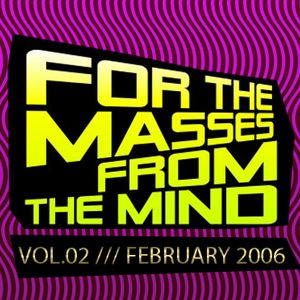 Gonzalo Shaggy Garcia  - For the masses, from the mind - Vol.2 (Feb2006)