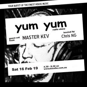 YUM YUM Radio 16 Feb 19 ft Master Kev guest mix + Chris NG