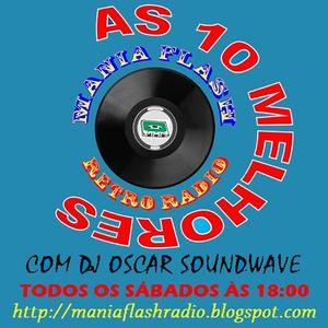 Mania Flash Radio - As 10 melhores - Programa 45 (02-07-2016)