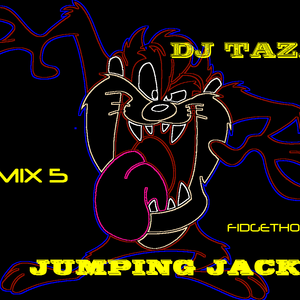 DjTaz.D-JUMPING JACK-Fidgethouse-mix5