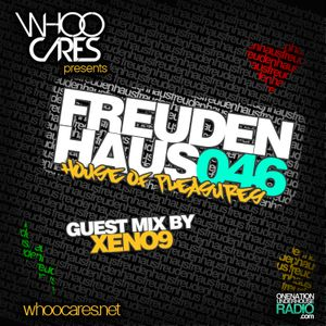 WhoOCares - Freudenhaus Episode 046 with special guest: Xeno9