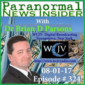 Paranormal News Insider with Dr. Brian Parsons_324 2017-08-01