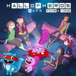 "Hall Of Heros - Episode 55 ""Hate F@#king"""
