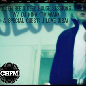 Queen Bee's Deep House Sessions on Chicago House FM w/ Jay Love (Summer Hill Music, LA))