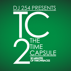 dj 254 presents the time capsule 2 by dj 254 mixcloud. Black Bedroom Furniture Sets. Home Design Ideas