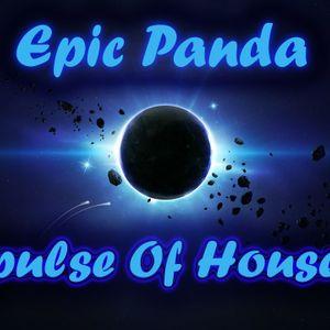 Epic Panda - Impulse Of House #1