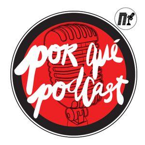 Episodio35: Porqué grabamos Porqué Podcast