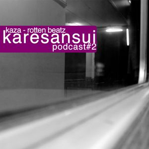 Karesansui podcast #2