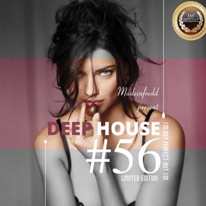 #Deep House Session #56