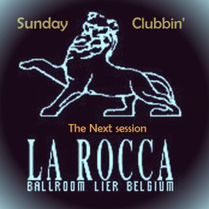 LaRoclassics - Sunday clubbin 'the next session  'part 1