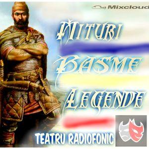 Mituri, legende, poveşti • Comorile lui Negru Vodă scenariu de Al. Dumitrescu Colteşti
