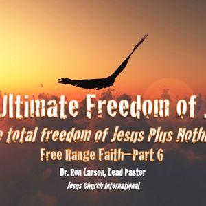 Ultimate Freedom of Jesus