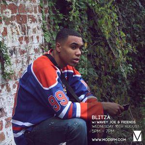 10/08/2016 - Blitza w/ Wavey Joe & Friends - Mode FM (Podcast)