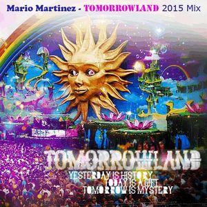 Mario Martinez - Tomorrowland 2015 Mix