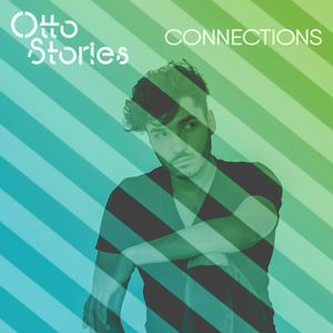 Otto Stories - Connections Radio - Episode #2 #PartyStories - live cut from our house party