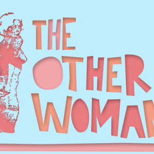 The Other Woman - 30th March 2017