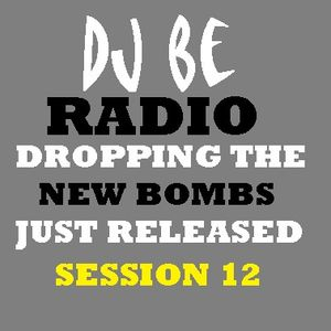 Rock Out with Dj BE! Session 12