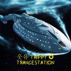 TRIPPY ✪ TRANCESTATION