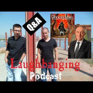 Laughbanging Podcast #36 (Parte 2/2): Perguntas e Respostas