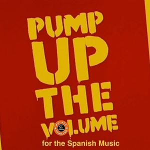 Pump Up the Volume for the Spanish Music
