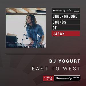 DJ Yogurt - East To West #25 (Underground Sounds of Japan)
