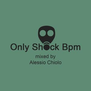Only Shock Bpm - Episode #28