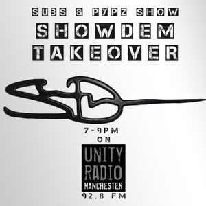 Subz & Pypz Show   ShowDem Takeover   7-8PM   28th May 2011