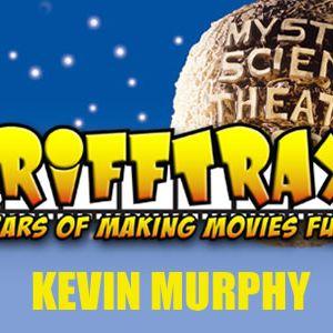 Just Off The Radar #275: Kevin Murphy of Rifftrax.com Interview