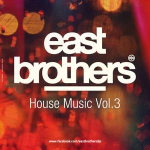 East Brothers ··House Music·· Septiembre 2013