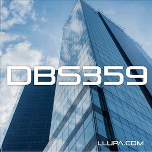 DBS359: DBS with Llupa - 21st January 2016