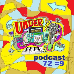 UNDERGROUND FEED BACK STEREO PODCAST 72 (hosted by FAILURE)