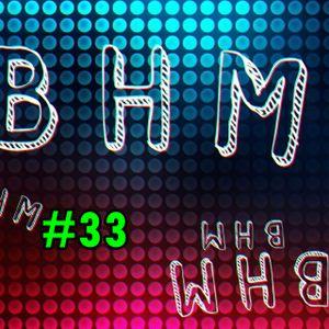BHM Radio #33
