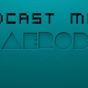 DJ A3roBoy Podcast Mix - Volume 1