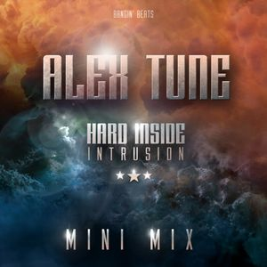AleX Tune - Hard Inside: Intrusion (Mini Mix)