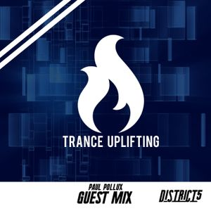 Trance Uplifting w/ PAUL POLLUX GUEST MIX