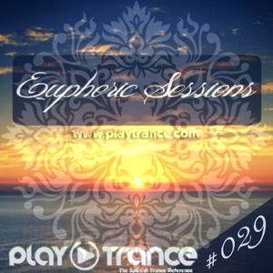 Euphoric Sessions Radio Show Episode (29)