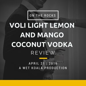 Voli Light Lemon And Coconut Review - On The Rocks