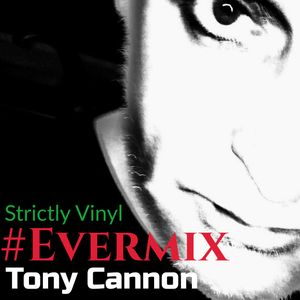 Tony Cannon - Strictly Vinyl - Live Recording (Strictly Hot Wax)