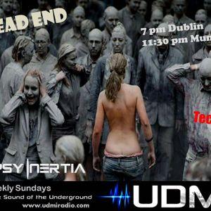 DEAD END / UDMI Bi-Weekly Set / dj Psy Inertia