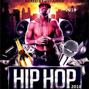 HIPHOP & TRAP 2018 DVJ ARIKA  by Dvj Arika Kenya | Mixcloud