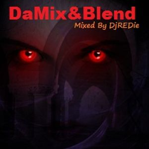 Dj REDie - DaMix & Blend