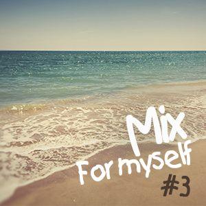 Nikolay Demin - Mix for myself #3 (29.06.2014)