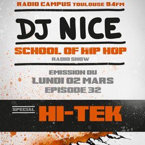 SCHOOL OF HIP HOP RADIO SHOW - DJ NICE - Special HI TEK