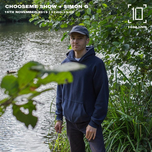 Chooseme Show w/ Simon G - 16th November 2019