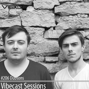 Dubsons @ Vibecast Sessions #206 - Vibe FM Romania