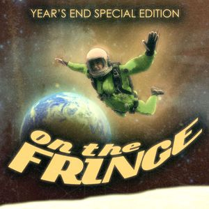 On The Fringe #4 - Year's End Special Edition I