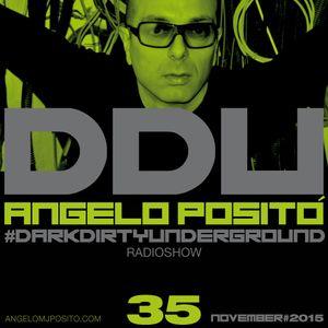 ANGELO POSITO - Dark Dirty Underground (NOVEMBER 2015)