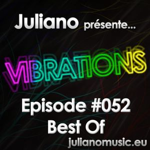 Juliano présente Vibrations #052