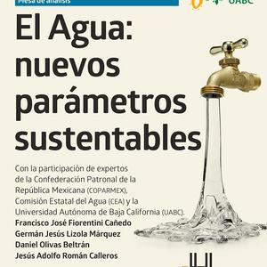 """Mesa de Análisis  """"El agua: Nuevos parametros para la sustentabilidad """""""