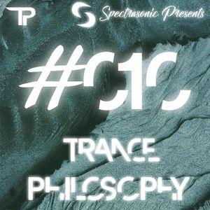 Trance Philosophy 010